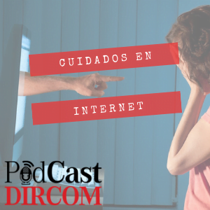 cyberbulling Podcast DIRCOM