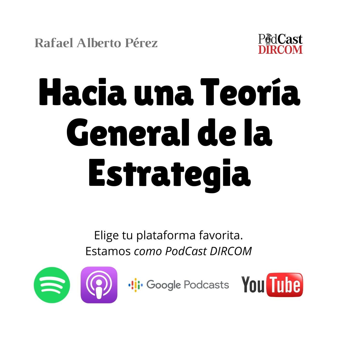 Rafael Alberto Perez - Hacia una teoría general de la Estrategia